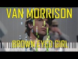 Van Morrison - Brown Eyed Girl Piano Tutorial  - Chords - How To Play - Cover