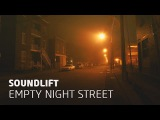 SoundLift - Empty Night Street (Daniel Kandi Remix)
