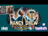 Nancy Drew The Deadly Device Day Two Twitch  HeR Interactive