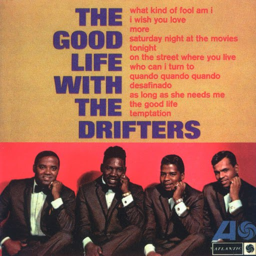 The Drifters альбом The Good Life With The Drifters