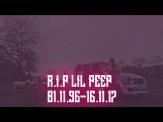 LIL PEEP | R.I.P