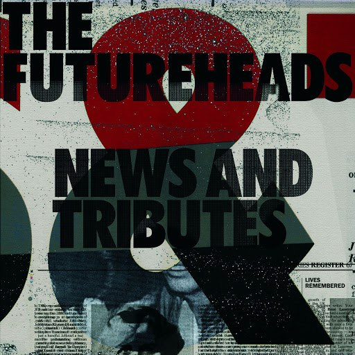 The Futureheads альбом News And Tributes (Standard CD)