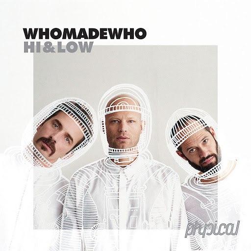WhoMadeWho альбом Hi & Low