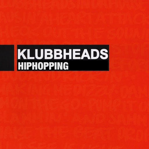 Klubbheads альбом Hiphopping