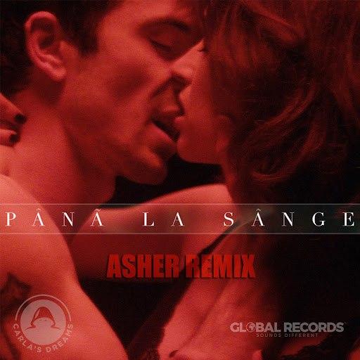 Carla's Dreams альбом Pana La Sange (Asher Remix)