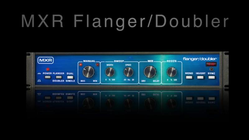 MXR Flanger:Doubler Plug-In Trailer