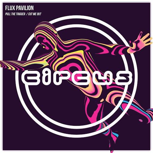 Flux Pavilion альбом Pull the Trigger / Cut Me Out