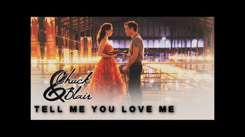 ● Chuck Blair | Tell me you love me