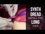 Synth Dread Installation for Long Hair - DoctoredLocks.com