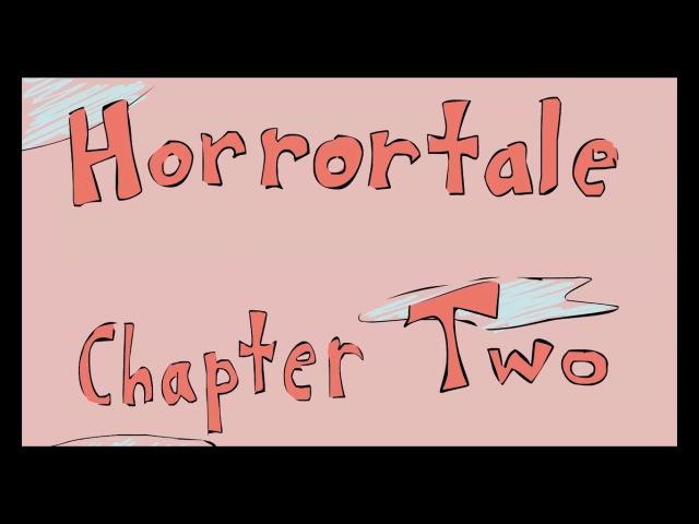 Horrortale(Глава 2)/ХоррорТейл/DAJ/RUS DUB