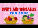 Fruits And Vegetables Fun Song Learn Fruits and Vegetables For Kids Elearnin