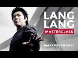 Lang Lang Masterclass at the Royal College of Music Balakirev's Islamey (Oriental Fantasy) op 18