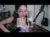 Melting by Kali Uchis (Cover) by Sara King