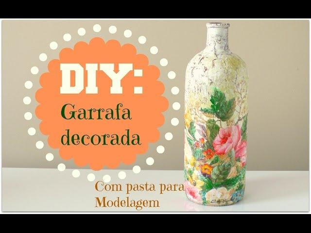 DIY - GARRAFA DECORADA UTILIZANDO PASTA PARA MODELAGEM E DECOUPAGE - Compartilhando Arte