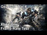 Gears of War 4 Xbox One Frame Rate Test