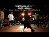 Hiro &amp Miyu VS Jackpot &amp Groove M - 18 HOUSE FINALS - JUSTE DEBOUT 2017