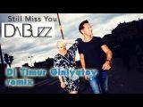 DA BUZZ  Still Missing You (Dj Timur Giniyatov remix)