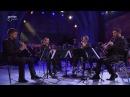 Anches Hantées Quartet Spanish Dance Manuel de Falla Stars von morgen Arte