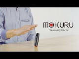 MOKURU The Amazing Desk Toy That You Can Take Anywhere!