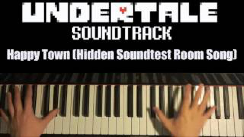 Undertale OST - Happy Town (Hidden Soundtest Room) (Piano Cover )