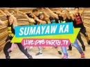 Sumayaw Ka by Gloc-9 | Zumba® | Live Love Party