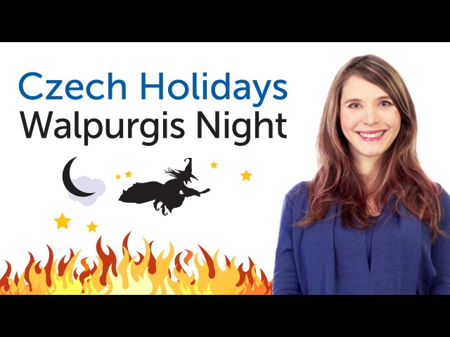 Learn Czech Holidays - Walpurgis Night
