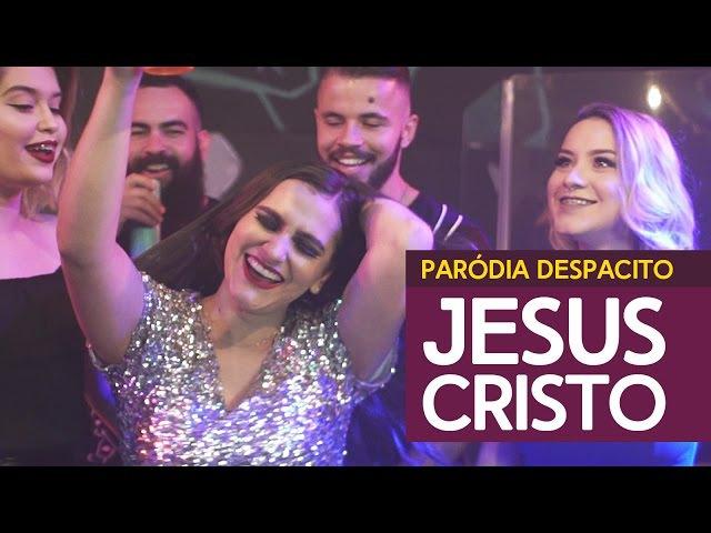 ♫ JE SUS CRISTO - PARÓDIA DESPACITO / Luis Fonsi