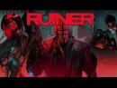 RUINER Ugly Heart Trailer