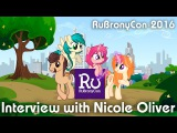 Interview with Nicole Oliver. RuBronyCon-2016