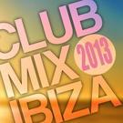 Разные исполнители - Club Mix Ibiza 2013