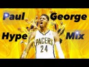 """Paul George Brutal Mix - """"Put On"""" For My City HD"""