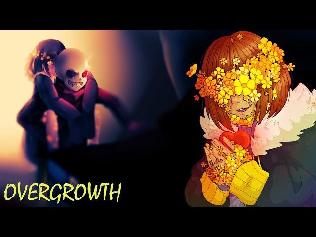 Undertale/Flowerfell/Фанфик - Overgrowth