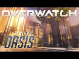 NOW AVAILABLE Oasis  New Map Preview  Overwatch
