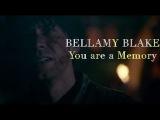 Bellamy Blake II I'm a Monster