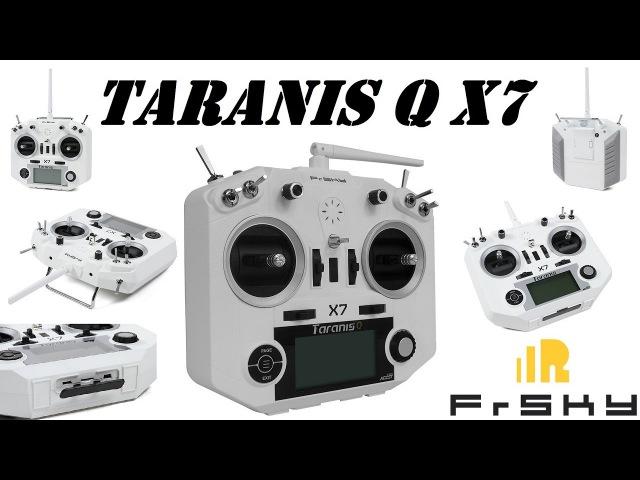 Обзор радиоаппаратуры FrSky TARANIS Q X7