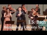 J.S. Bach Brandenburg Concerto No. 4 Cappella Gabetta, Maurice Steger, Andr