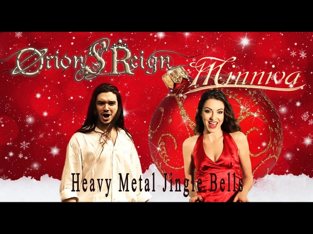 Jingle Bells - Minniva featuring Orion's Reign 📌 (Heavy Metal Version )