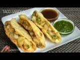 Taco Samosa (Indian Gourmet Appetizer) Recipe by Manjula