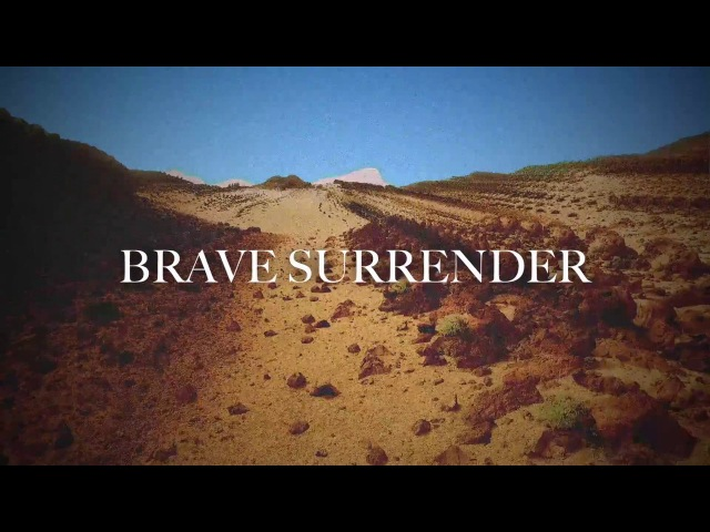 Kim Walker-Smith - Brave Surrender (Lyric Video)