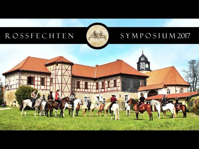 The Rossfechten Symposium 2017