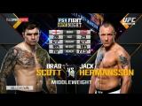 UFC Fight Night 114 BRADLEY SCOTT VS JACK HERMANSSON