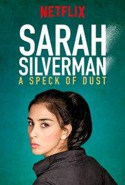 Сара Сильверман Пылинка / Sarah Silverman: A Speck of Dust (2017)