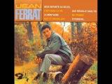 Jean Ferrat - C'est beau la vie