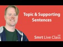 Topic Supporting Sentences - Upper-Intermediate English with Neal 8