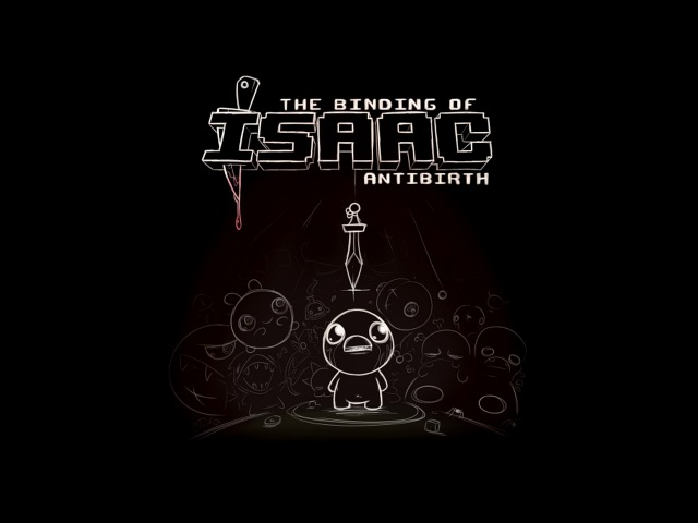 The Binding of Isaac Antibirth OST Innocence Glitched Basement