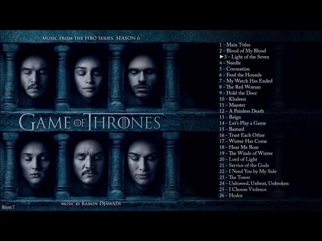 Clasical Music - Game Of Thrones Season 6 Full Soundtrack