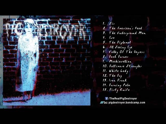 PIG DESTROYER - Book Burner (Full Album Stream)