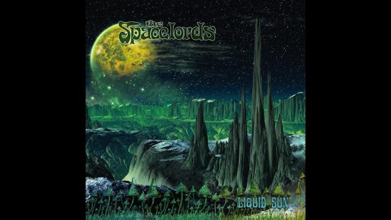 The Spacelords - Liquid Sun (2016) (Full Album)