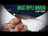 Tie TV - Magic Ripple Minnow - Daniel Bergman