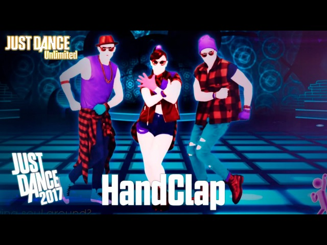 Just Dance Unlimited - HandClap